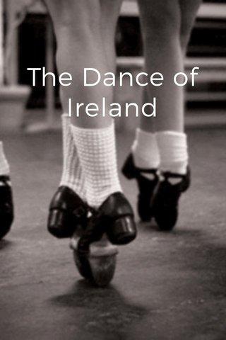 The Dance of Ireland