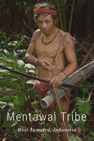 Mentawai Tribe West Sumatra, Indonesia