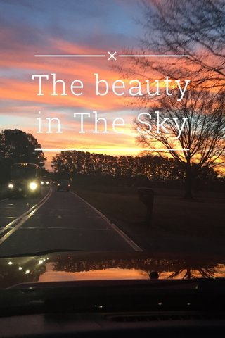 The beauty in The Sky
