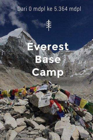 Everest Base Camp Dari 0 mdpl ke 5.364 mdpl