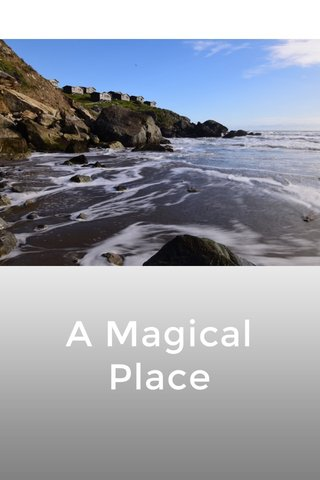 A Magical Place