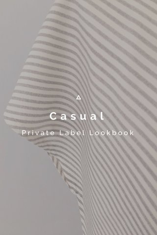 Casual Private Label Lookbook