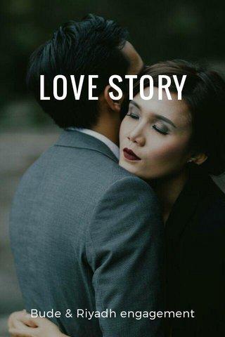 LOVE STORY Bude & Riyadh engagement