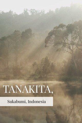 TANAKITA, Sukabumi, Indonesia