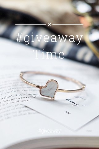 #giveaway Time #giveaway