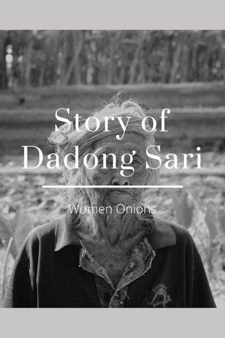 Story of Dadong Sari Women Onions