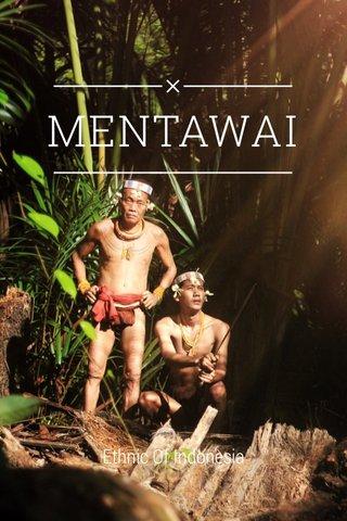 MENTAWAI Ethnic Of Indonesia