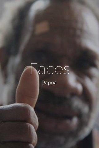 Faces Papua