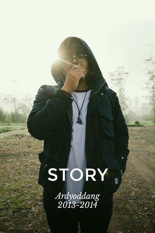 STORY Ardyoddang 2013-2014