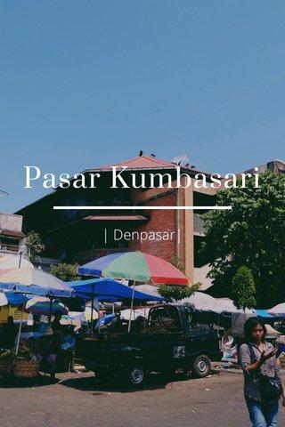 Pasar Kumbasari   Denpasar 