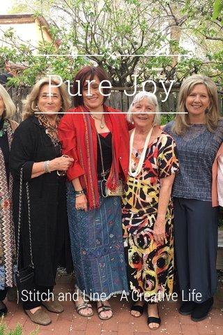 Pure Joy Stitch and Line - A Creative Life