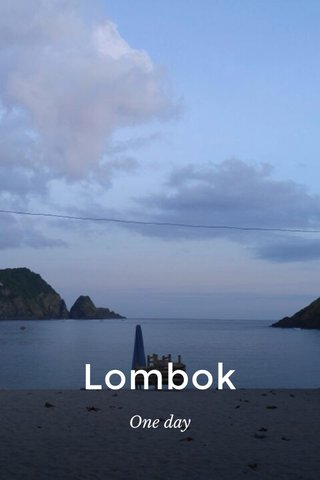 Lombok One day