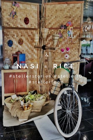 NASI = RICE #stellerstories #stellerID #stellerfood