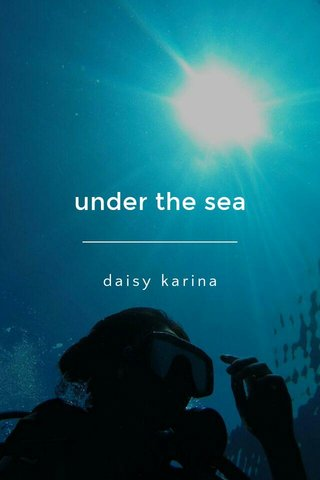 under the sea daisy karina