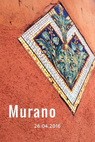 Murano 26.04.2016
