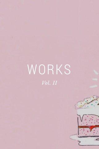 WORKS Vol. II