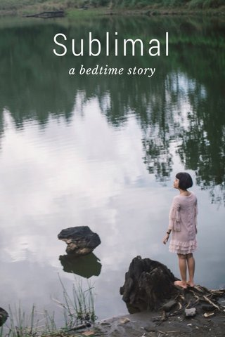 Sublimal a bedtime story