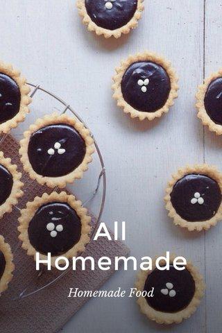 All Homemade Homemade Food