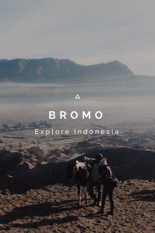 BROMO Explore Indonesia