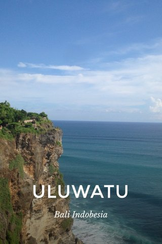 ULUWATU Bali Indobesia