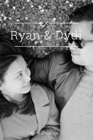 Ryan & Dydi www.dhsac.co