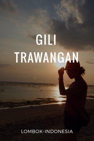 GILI TRAWANGAN LOMBOK-INDONESIA