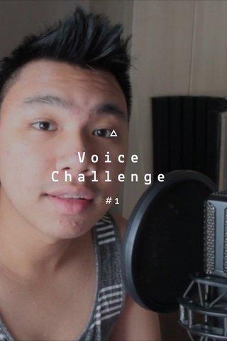 Voice Challenge #1