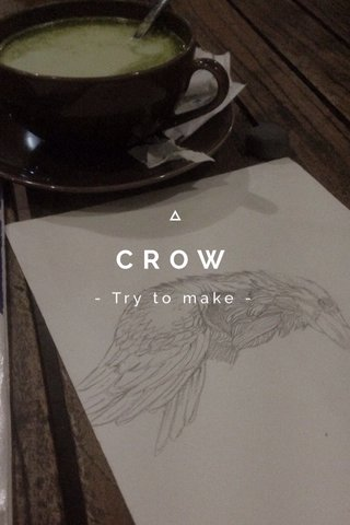 CROW - Try to make -