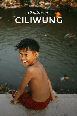 CILIWUNG Children of