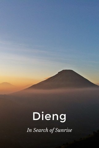 Dieng In Search of Sunrise