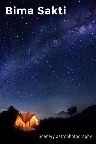 Bima Sakti Scenery astrophotography