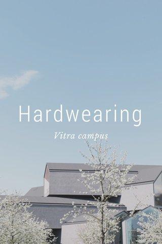 Hardwearing Vitra campus
