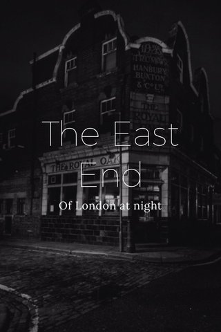The East End Of London at night