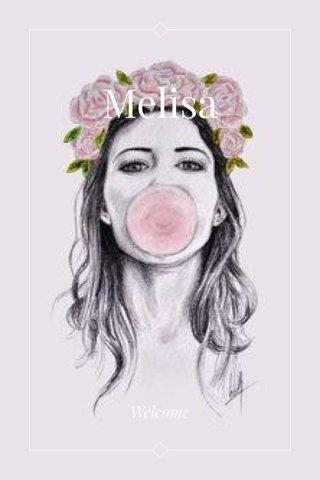 Melisa Welcome