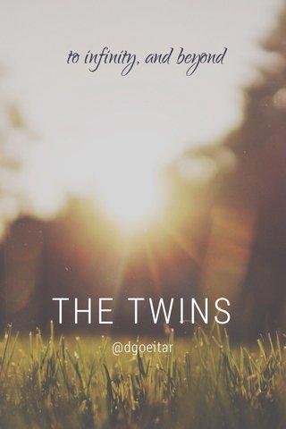 THE TWINS @dgoeitar