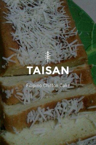TAISAN Filipino Chiffon Cake