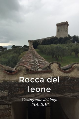 Rocca del leone Castiglione del lago 25.4.2016