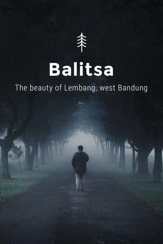 Balitsa The beauty of Lembang, west Bandung