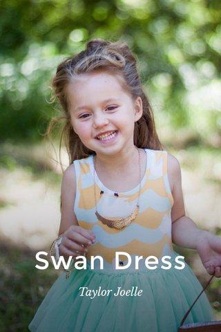 Swan Dress Taylor Joelle