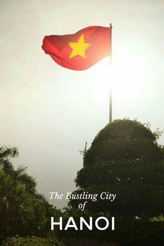 HANOI The Bustling City of