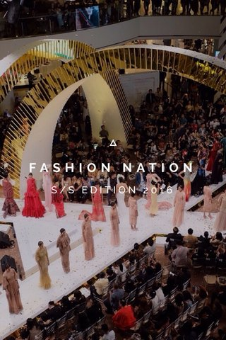 FASHION NATION S/S EDITION 2016