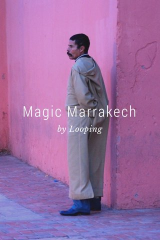 Magic Marrakech by Looping