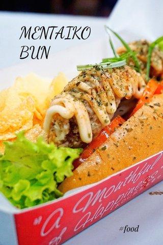MENTAIKO BUN #food