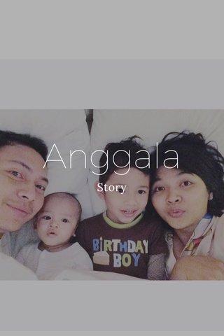 Anggala Story