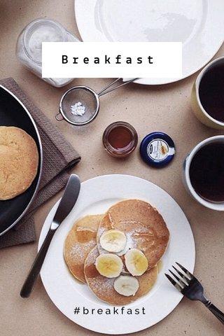 Breakfast #breakfast