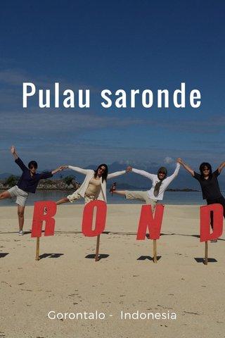 Pulau saronde Gorontalo - Indonesia