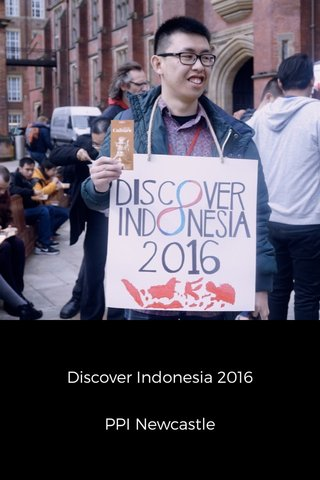 Discover Indonesia 2016 PPI Newcastle