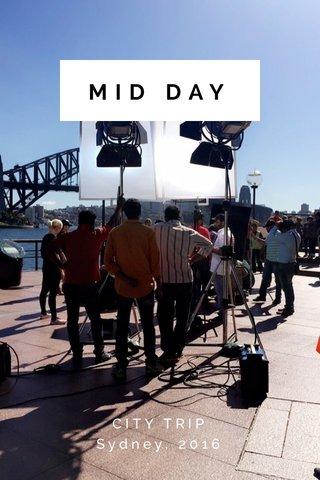 MID DAY CITY TRIP Sydney, 2016
