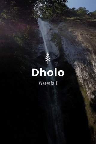 Dholo Waterfall