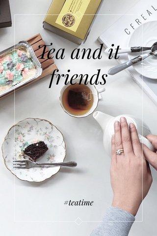 Tea and it friends #teatime